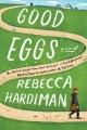 Good eggs : a novel Book Cover