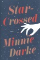 Star-crossed : a novel Book Cover