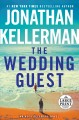 The wedding guest [large print]: an Alex Delaware novel Book Cover