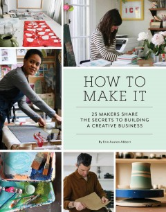 Cover of How to Make It by Erin Austen Abbott