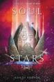 Soul of stars / Ashley Poston. cover