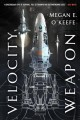 Velocity weapon / Megan E. O'Keefe. cover
