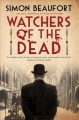 Watchers of the dead / Simon Beaufort. cover