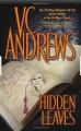 Hidden leaves / V.C. Andrews. cover