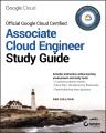 Official Google Cloud certified associate Cloud engineer study guide / Dan Sullivan cover