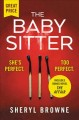 The babysitter : includes the complete bonus novel The affair / Sheryl Browne. cover
