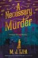 A necessary murder / M.J. Tjia. cover