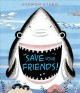 Save your friends! / Hyewon Kyung. cover