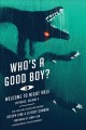 Who's a good boy? / Joseph Fink and Jeffrey Cranor. cover