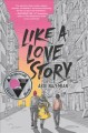 Like a love story / Abdi Nazemian. cover