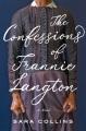 The confessions of Frannie Langton : a novel / Sara Collins. cover