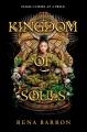 Kingdom of souls / Rena Barron. cover