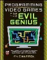 Programming video games for the evil genius / Ian Cinnamon. cover