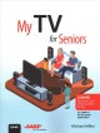 My TV for seniors / Michael Miller. cover