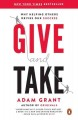 Give and take : why helping others drives our success / Adam Grant. cover