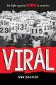 Viral : the fight against AIDS in America / Ann Bausum. cover