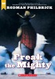 Freak the Mighty / Rodman Philbrick. cover