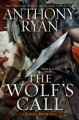 The wolf's call / Anthony Ryan. cover