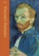 Vincent's portraits : paintings and drawings by Van Gogh / Ralph Skea. cover