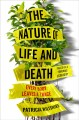 The nature of life and death : every body leaves a trace / Patricia Wiltshire. cover