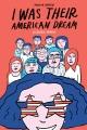 I was their American dream : a graphic memoir / Malaka Gharib. cover