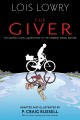 The giver / based on the novel by Lois Lowry ; adapted by P. Craig Russell ; illustrated by P. Craig Russell, Galen Showman, Scott Hampton ; colorist: Lovern Kindzierski ; letterer: Rick Parker. cover