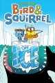 Bird & Squirrel on ice / James Burks. cover
