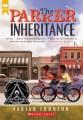 The Parker inheritance / Varian Johnson. cover