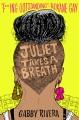 Juliet takes a breath / Gabby Rivera. cover
