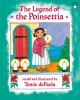 The legend of the poinsettia / retold and illustrated by Tomie dePaola. cover