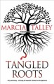 Tangled roots / Marcia Talley. cover