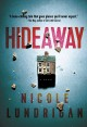 Hideaway / by Nicole Lundrigan. cover