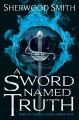 A Sword Named Truth / Sherwood Smith. cover