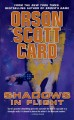 Shadows in flight / Orson Scott Card. cover
