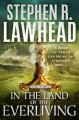 In the land of the everliving / Stephen R. Lawhead. cover