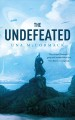 The undefeated / Una McCormack. cover