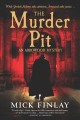 The murder pit / Mick Finlay. cover