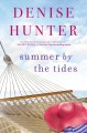 Summer by the tides / Denise Hunter. cover