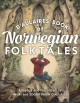 d'Aulaires' book of Norwegian folktales / a dapted and and Illustrated by Ingri and Edgar Parin d'Aulaire. cover