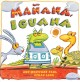 Mañana Iguana / by Ann Whitford Paul ; illustrated by Ethan Long. cover