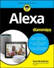 Alexa for dummies / by Paul McFedries. cover