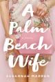 A Palm Beach wife / Susannah Marren. cover