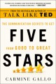 Five stars : the communication secrets to get from good to great / Carmine Gallo. cover