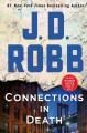 Connections in death / J.D. Robb. cover