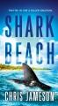 Shark beach / Chris Jameson. cover