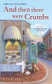 And then there were crumbs / Eve Calder. cover