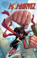 Ms. Marvel. 10, Time and again / writers, G. Willow Wilson [and seven others] ; artists, Nico Leon [and eight others] ; color artist, Ian Herring ; cover art, Valerio Schiti & Rachelle Rosenberg ; ... cover