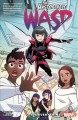 The unstoppable Wasp : fix everything / Jeremy Whitley, writer ; Gurihiru, artists ; VC's Joe Caramagna, letterer. cover
