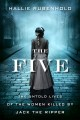 The five : the untold lives of the women killed by Jack the Ripper / Hallie Rubenhold. cover