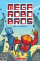 Mega robo bros / by Neill Cameron ; additional coloring by Lisa Murphy. cover